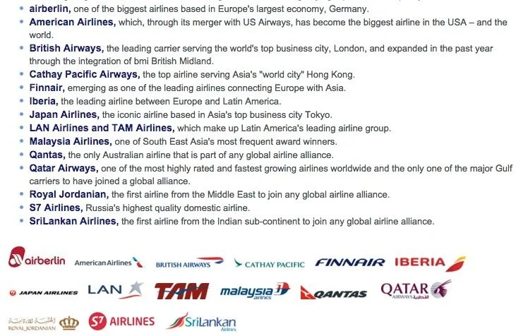 Oneworld includes 15 airlines that fly all around the globe