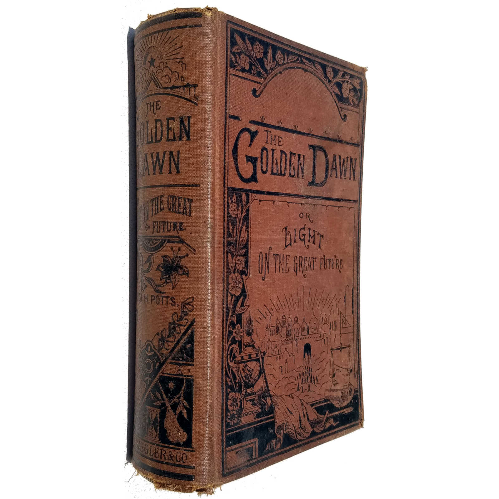 Potts (1884) The Golden Dawn or Light on the Great Future