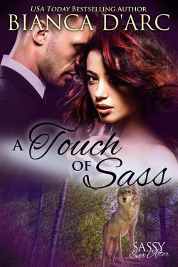 A Touch of Sass by Bianca D'Arc