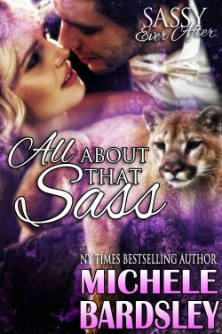 All About That Sass by Michele Bardsley