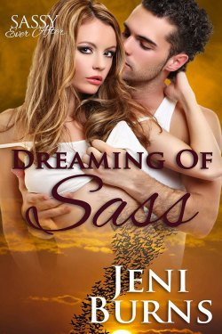 Dreaming of Sass by Jeni Burns