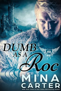Dumb as a Roc by Mina Carter