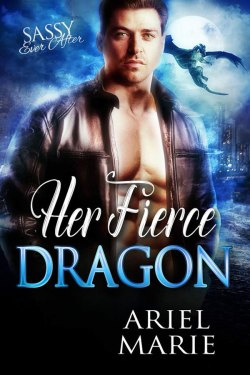 Her Fierce Dragon by Ariel Marie