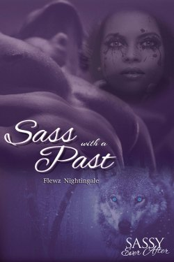 Sass with a Past by Flewz Nightingale