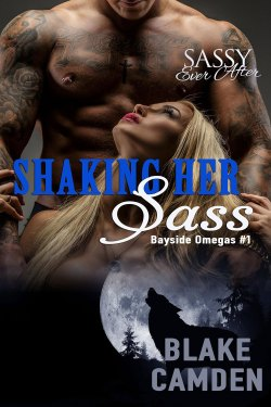 Shaking Her Sass by Blake Camden