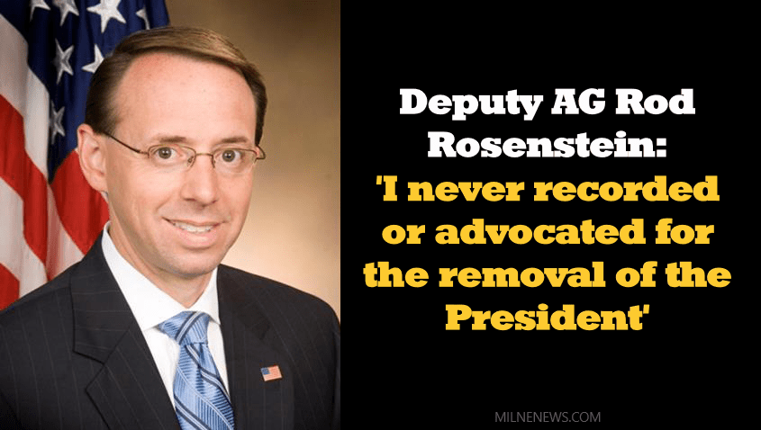 Deputy AG Rod Rosenstein 'I never recorded or advocated for the removal of the President'