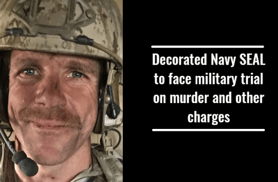 Decorated Navy SEAL charged with murder of wounded ISIS fighter in Iraq