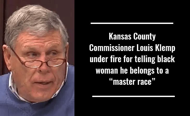 """Kansas County Commissioner Louis Klemp under fire for telling black woman he belongs to a """"master race"""""""