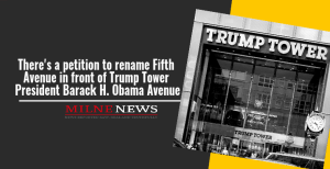There's a petition to rename Fifth Avenue in front of Trump Tower President Barack H. Obama Avenue