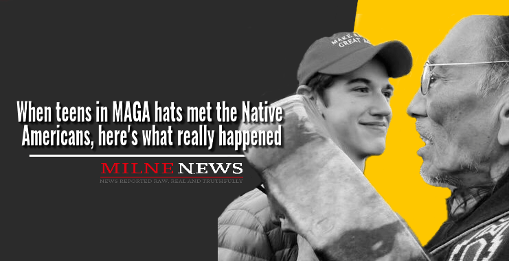 When teens in MAGA hats met the Native Americans, here's what really happened