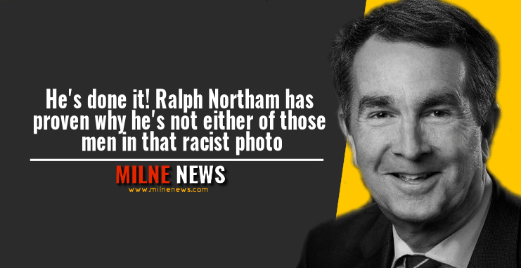 He's done it! Ralph Northam has proven why he's not either of those men in that racist photo