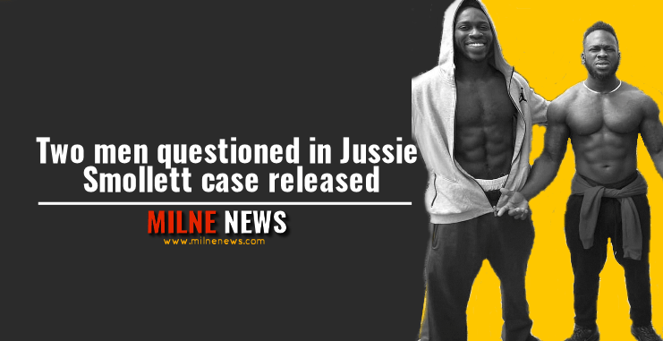 Two men questioned in Jussie Smollett case released