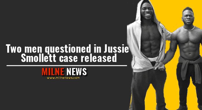 Two men questioned in Jussie Smollett case released