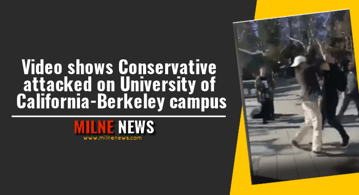 Video shows Conservative attacked on University of California-Berkeley campus