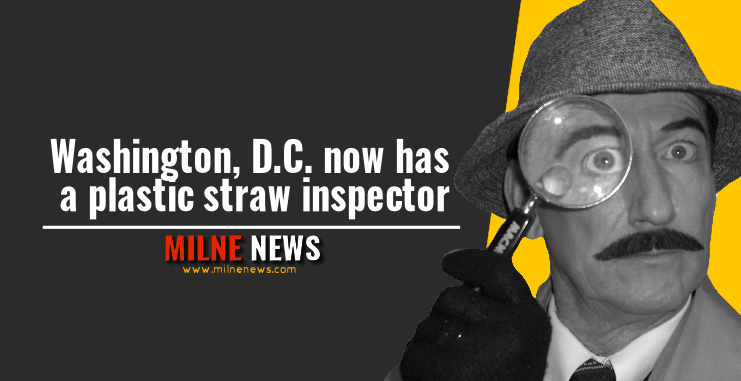 Washington, D.C. now has a plastic straw inspector