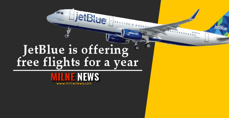 JetBlue is offering free flights for a year