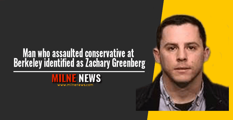 Man who assaulted conservative at Berkeley identified as Zachary Greenberg