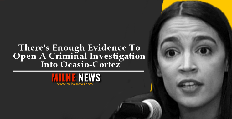 There's Enough Evidence To Open A Criminal Investigation Into Ocasio-Cortez
