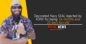 Decorated Navy SEAL rejected by FDNY for being 'six months and 25 days too old'