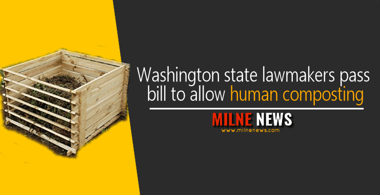 Washington state lawmakers pass bill to allow human composting