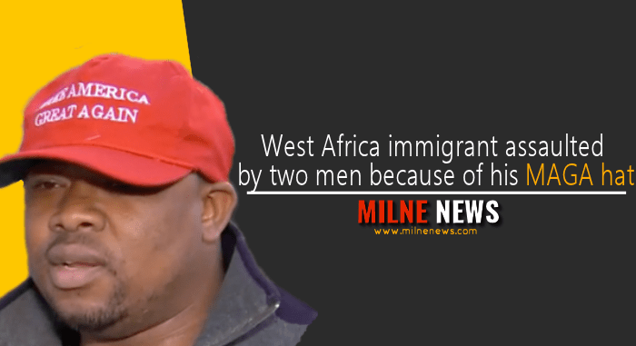 West Africa immigrant assaulted by two men because of his MAGA hat