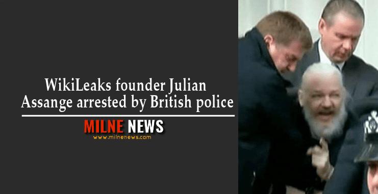 WikiLeaks founder Julian Assange arrested by British police
