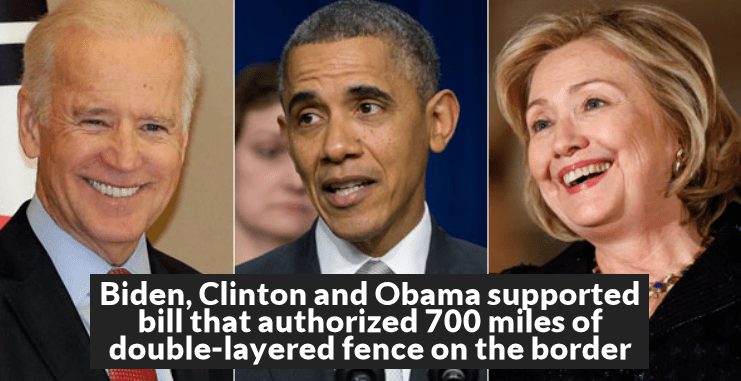 Biden, Clinton and Obama supported bill that authorized 700 miles of double-layered fence on the border
