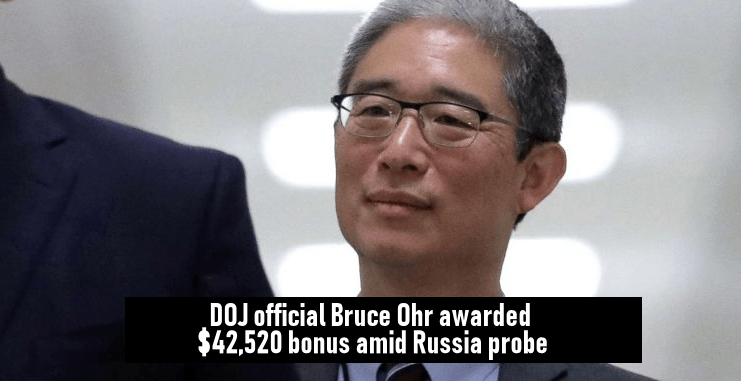 DOJ official Bruce Ohr awarded $42,520 bonus amid Russia probe