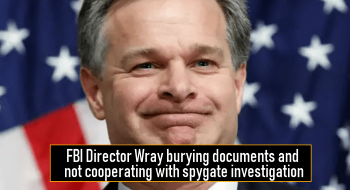 FBI Director Wray burying documents and not cooperating with spygate investigation