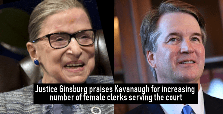 Justice Ginsburg praises Kavanaugh for increasing number of female clerks serving the court