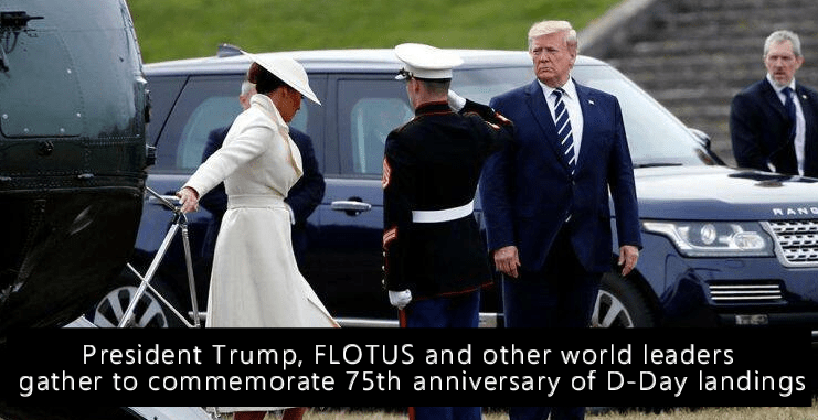 President Trump, FLOTUS and other world leaders gather to commemorate 75th anniversary of D-Day landings