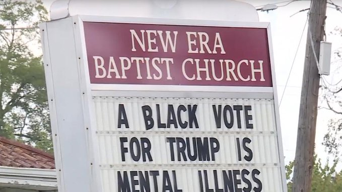 Alabama church posts sign saying 'A black vote for Trump is mental illness'