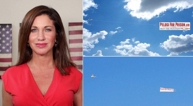 "Congressional Candidate Running Against Pelosi Organizes ""Pelosi For Prison"" Aerial Banner"