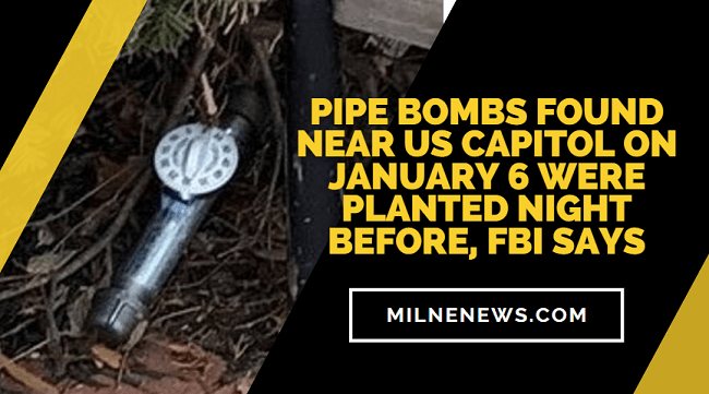 Pipe Bombs Found Near US Capitol on January 6 Were Planted Night Before, FBI Says