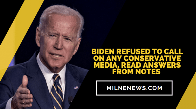 Biden Refused To Call On Any Conservative Media, Read Answers From Notes