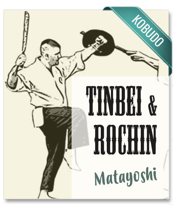 kobudo tinbei & rochin