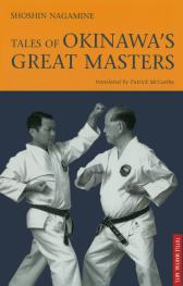 Tales of Okinawan Karate Masters