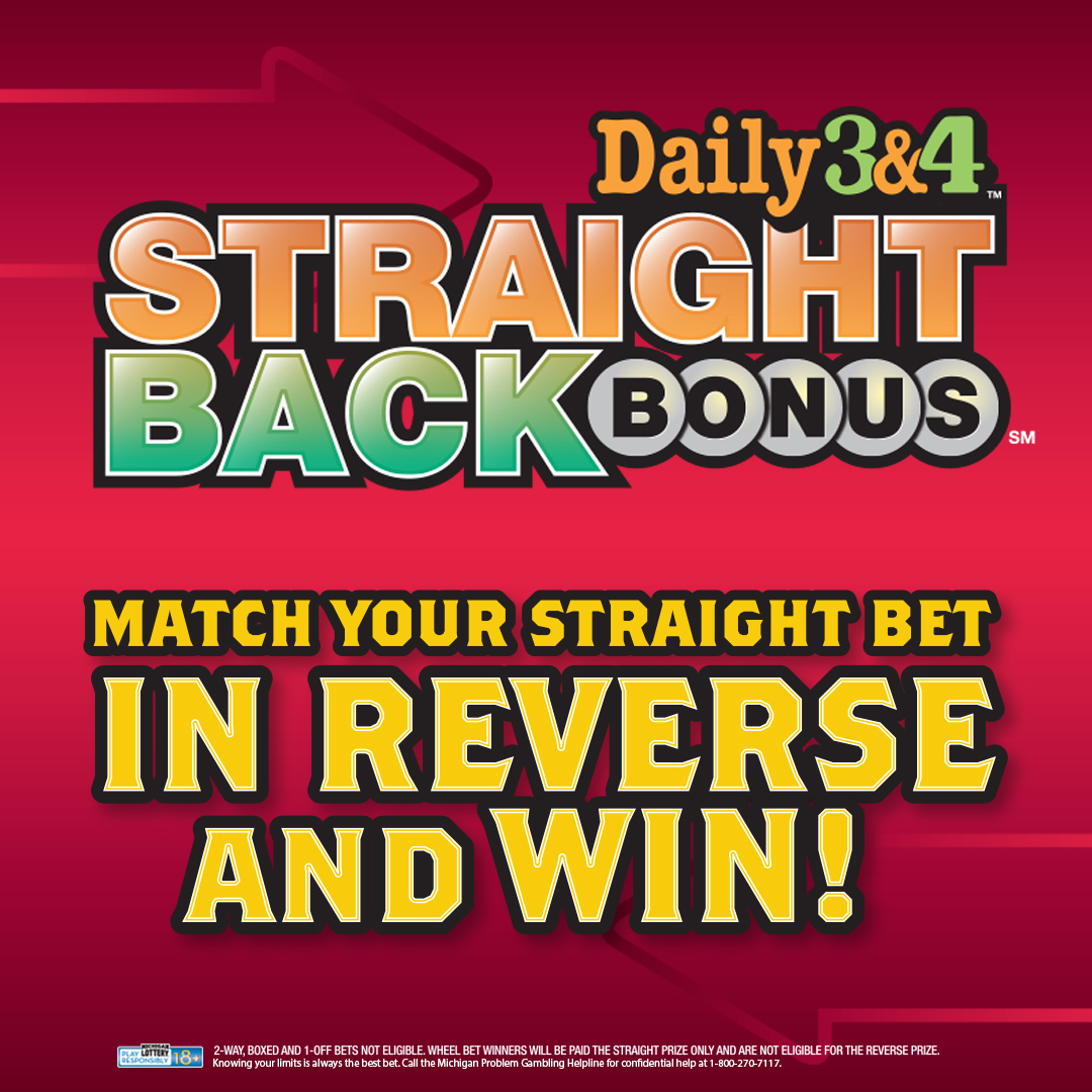 Daily 3 and Daily 4 Straight Back Bonus Gives Michigan Lottery