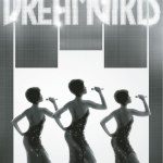 Dreamgirls makes its tour debut at Marcus Center Jan. 5-10