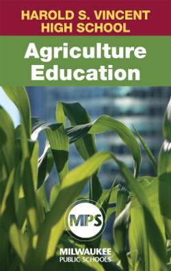 harold-s-vincent-high-school-agriculture-education-milwaukee-public-schools