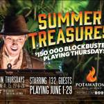 Summer Treasures $150,000 Blockbuster Playing Thursdays in June at Potawatomi