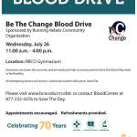 Be The Change Blood Drive on Wednesday July 26th