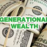 Black Generational Wealth: Part 4
