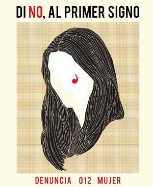 Cartel para prevenir la violencia contra las mujeres: Di No al primer signo (de violencia).
