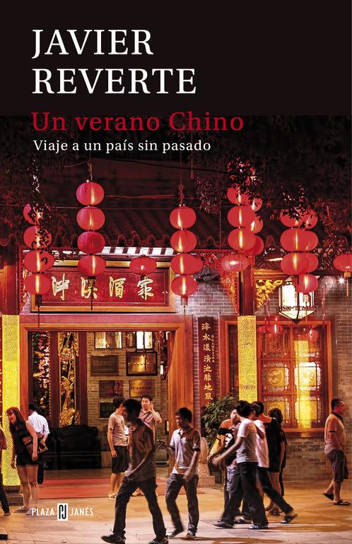 Un verano chino Javier Reverte