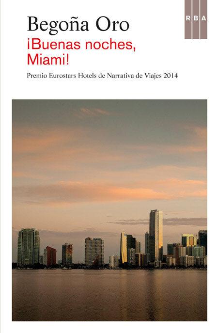 Buenas Noches Miami
