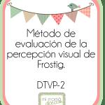 Frostig. Test de desarrollo de la percepción visual