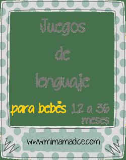 Juegos De Lenguaje Para Bebes De 12 A 36 Meses Mi Mama Dice