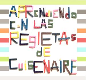 """""""alt""""curso aprendiendo con las regletas de Cuisenaire"""