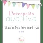 Percepción auditiva: Discriminación auditiva